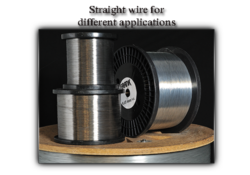 Straight wire for different applications
