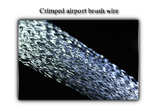 Crimped airport brush wire
